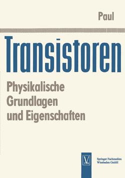 Transistoren von Paul,  Reinhold