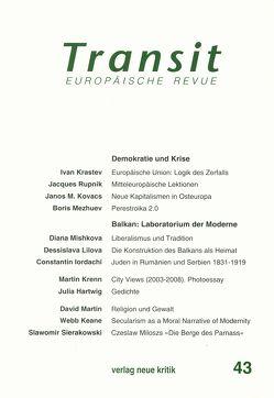 Transit 43. Europäische Revue von Krastev,  Ivan, Mezhuev,  Boris, Michalski,  Krzysztof, Mishkova,  Diana, Nellen,  Klaus