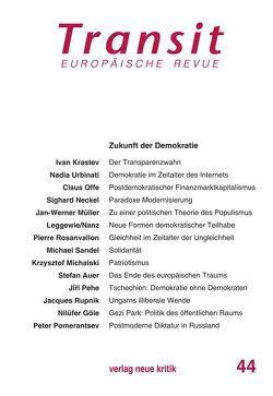 Transit 44. Europäische Revue von Krastev,  Ivan, Michalski,  Krzysztof, Nellen,  Klaus, Offe,  Claus, Rupnik,  Jacques, Sandel,  Michael