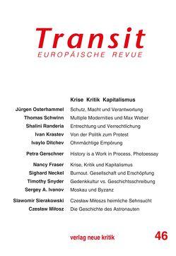 Transit 46. Europäische Revue von Fraser,  Nancy, Gerschner,  Petra, Michalski,  Krzysztof, Osterhammel,  Jürgen, Randeria,  Shalini, Schwinn,  Thomas