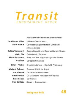 Transit 48. Europäische Revue von Bachmann,  Klaus, Halmai,  Gábor, Marczewski,  Pawel, Michalski,  Krzysztof, Müller,  Jan-Werner