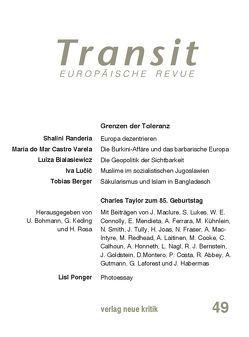 Transit 49 von Bialasiewicz,  Luiza, Bohmann,  Ulf, Keding,  Gesche, Lucic,  Iwan, Marczewski,  Pawel, Ponger,  Lisl, Randeria,  Shalini, Rosa,  Hartmut