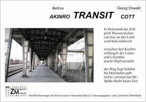 Transit von Akinro,  Bettina, Backhauss,  Rolf D, Cott,  Georg O, Eppelmann,  Rainer, Kahrs,  Axel, Kilian,  Gerhard
