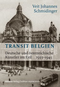 Transit Belgien von Veit Johannes Schmidinger