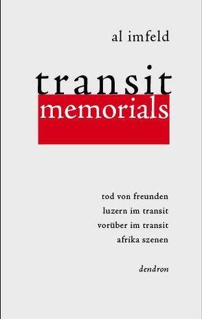 Transit Memorials von Imfeld,  Al