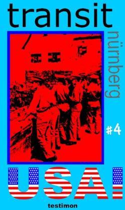 transit nürnberg #4 von Jochem,  Gerhard, Leder,  Harald T, Müller-Rohde,  Verena, Rieger,  Susanne, Spahr,  Tom, Wairer,  Frank, Weinstein,  Raymond M, White,  Ruth