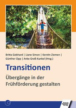Transitionen von Gebhard,  Britta, Groß-Kunkel,  Anke, Opp,  Günther, Simon,  Liane, Ziemen,  Kerstin