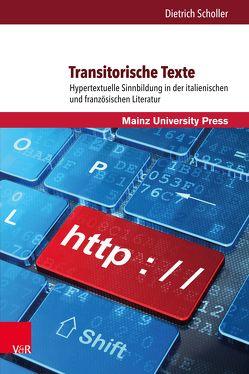 Transitorische Texte von Scholler,  Dietrich
