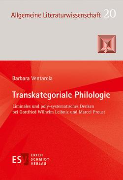 Transkategoriale Philologie von Ventarola,  Barbara
