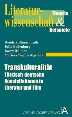 Transkulturalität von Blumentrath,  Hendrik, Bodenburg,  Julia, Hillmann,  Roger, Wagner-Engelhaaf,  Martina