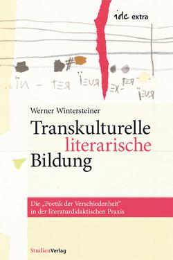 Transkulturelle literarische Bildung von Wintersteiner,  Werner