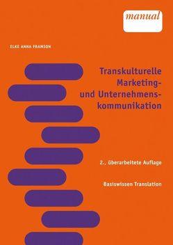 Transkulturelle Marketing- und Unternehmenskommunikation von Framson,  Elke A