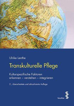 Transkulturelle Pflege von Lenthe,  Ulrike