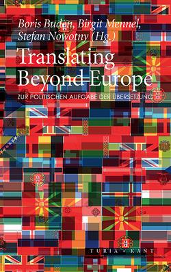 Translating Beyond Europe von Buden,  Boris, Mennel,  Birgit, Nowotny,  Stefan