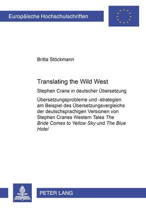 Translating the Wild West von Stöckmann,  Britta
