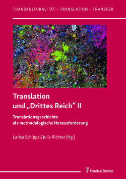 """Translation und """"Drittes Reich"""" II von Richter,  Julia, Schippel,  Larisa"""