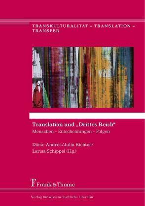 """Translation und """"Drittes Reich"""" von Andres,  Dörte, Richter,  Julia, Schippel,  Larisa"""