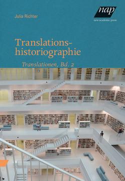 Translationshistoriographie von Richter,  Julia