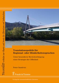 Translationspolitik für Regional- oder Minderheitensprachen von Sandrini,  Peter