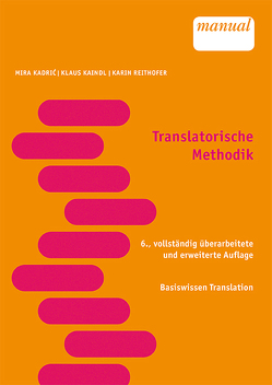 Translatorische Methodik von Kadric,  Mira, Kaindl,  Klaus, Reithofer-Winter,  Karin