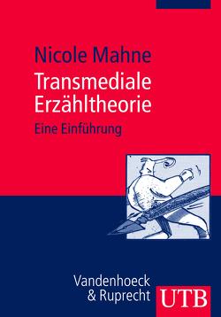 Transmediale Erzähltheorie von Mahne,  Nicole