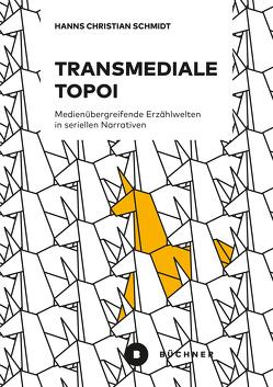 Transmediale Topoi von Schmidt,  Hanns Christian