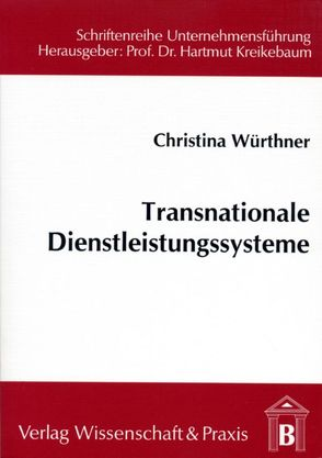 Transnationale Dienstleistungssysteme von Würthner,  Christina