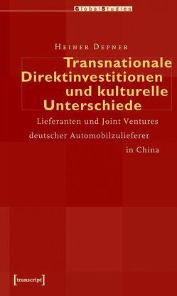 Transnationale Direktinvestitionen und kulturelle Unterschiede von Depner,  Heiner