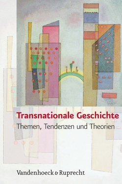 Transnationale Geschichte von Budde,  Gunilla, Conrad,  Sebastian, Janz,  Oliver