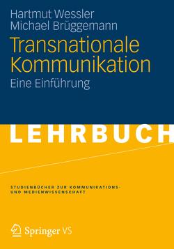 Transnationale Kommunikation von Brüggemann,  Michael, Wessler,  Hartmut