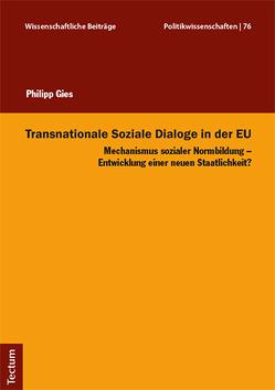 Transnationale Soziale Dialoge in der EU von Gies,  Philipp
