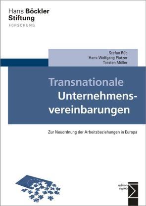 Transnationale Unternehmensvereinbarungen von Müller,  Torsten, Platzer,  Hans-Wolfgang, Rüb,  Stefan