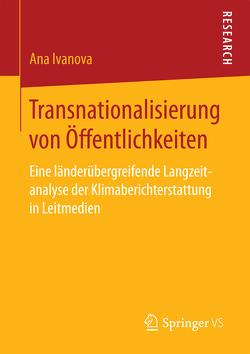 Transnationalisierung von Öffentlichkeiten von Ivanova,  Ana