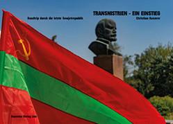 Transnistrien – ein Einstieg. von Kaserer,  Christian