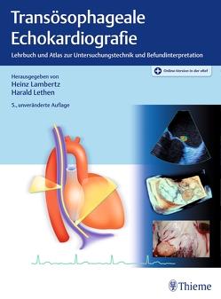 Transösophageale Echokardiografie von Lambertz,  Heinz, Lethen,  Harald