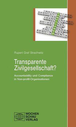 Transparente Zivilgesellschaft? von Strachwitz,  Rupert Graf