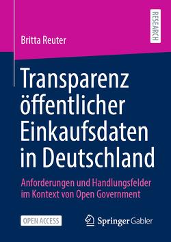 Transparenz öffentlicher Einkaufsdaten in Deutschland von Reuter,  Britta