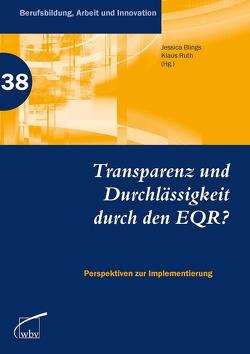 Transparenz und Durchlässigkeit durch den EQR? von Blings,  Jessica, Ruth,  Klaus