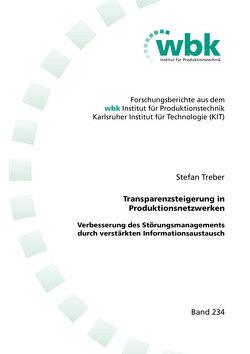 Transparenzsteigerung in Produktionsnetzwerken von Treber,  Stefan