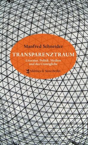 Transparenztraum von Schneider,  Manfred