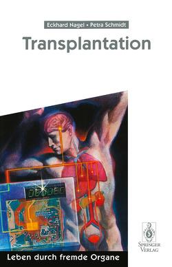 Transplantation von Fröhlich,  H, Greiner,  Walter, Gubernatis,  G., Nagel,  Eckhard, Niechzial,  M., Obermann,  K., Pichlmayr,  Rudolf, Schmidt,  Petra, Smit,  H., Tuffs,  A., Wolfslast,  G.