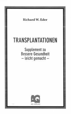 Transplantationen von Eder,  Richard W.