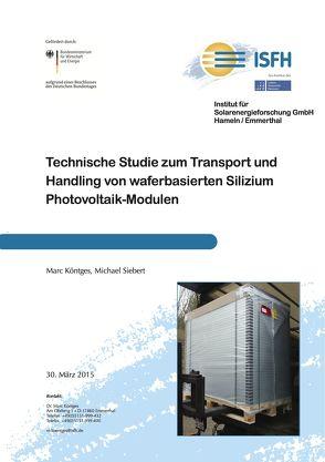 Transport und Handling von Wafer-basierten Silizium Photovoltaik-Modulen von Köntges,  Marc, Siebert,  Michael