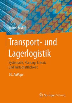 Transport- und Lagerlogistik von Martin,  Heinrich