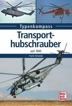 Transporthubschrauber von Schwede,  Frank