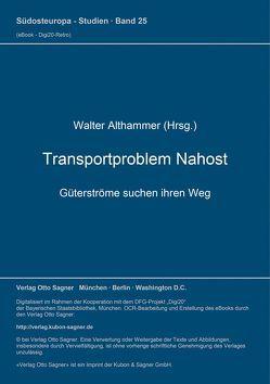 Transportproblem Nahost. Güterströme suchen ihren Weg von Althammer,  Walter