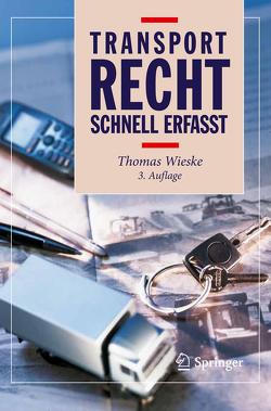 Transportrecht – Schnell erfasst von Wieske,  Thomas
