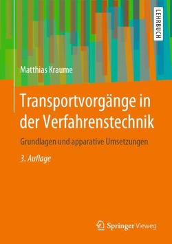 Transportvorgänge in der Verfahrenstechnik von Kraume,  Matthias