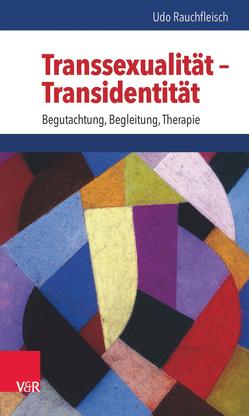 Transsexualität – Transidentität von Born,  Jacqueline, Güldenring,  Annette, Rauchfleisch,  Udo