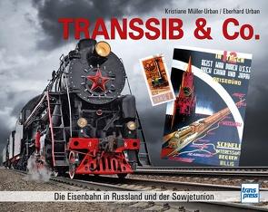 Transsib & Co. von Müller-Urban,  Kristiane, Urban,  Eberhard